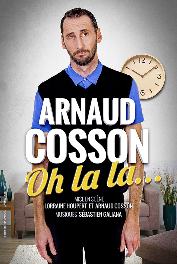Ohlala Affiche spectacle Arnaud Cosson